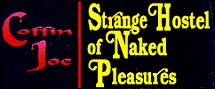 Strange Hostel of Naked Pleasures